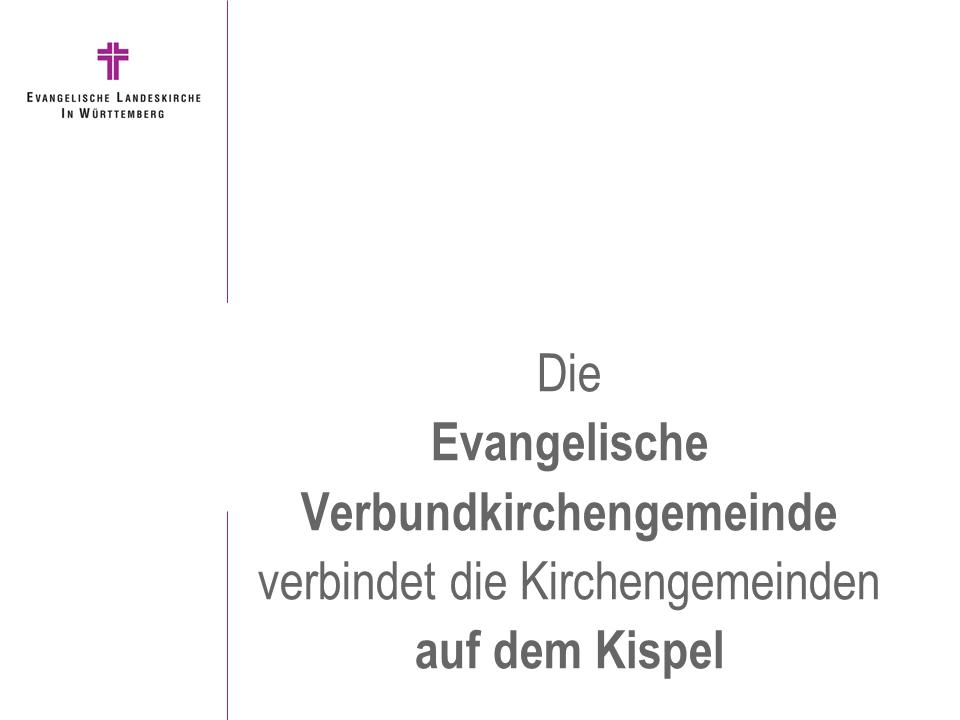 Die Evangelische Verbundkirchengemeinde